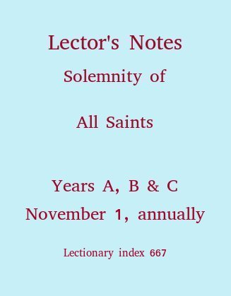 Lector's Notes, Feast of All Saints