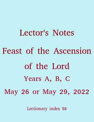 Lector's Notes,The Ascension of the Lord