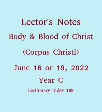 Lector's Notes, The Body and Blood of Christ
