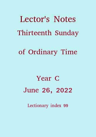 Lector's Notes, Thirteenth Sunday of Ordinary Time