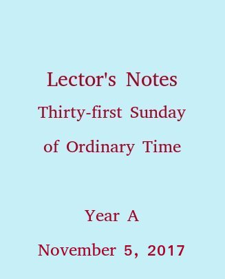 Lector's Notes, Thirty-first Sunday of Ordinary Time