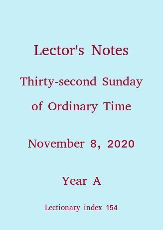 Lector's Notes, Thirty-second Sunday of Ordinary Time