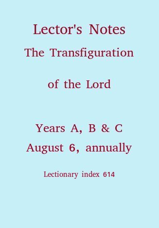 Lector's Notes, Feast of the Transfiguration