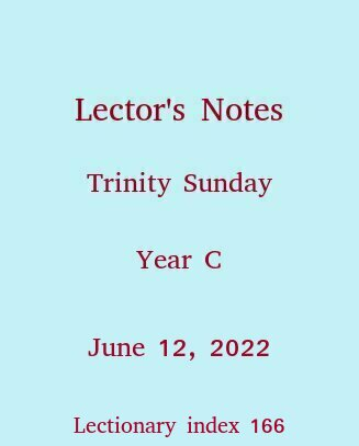 Lector's Notes, Trinity Sunday