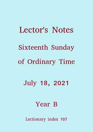 Lector's Notes, Sixteenth Sunday of Ordinary Time