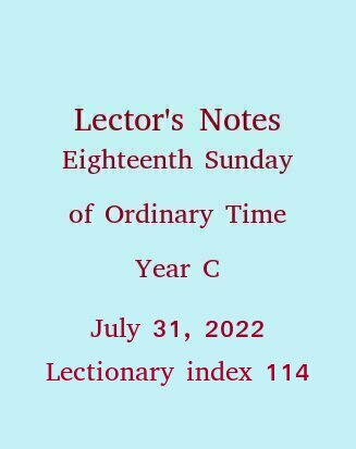 Lector's Notes, Eighteenth Sunday of Ordinary Time