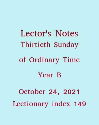 Lector's Notes, Thirtieth Sunday of Ordinary Time, Year B, October 24, 2021