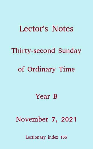 Lector's Notes, 32nd Sunday of Ordinary Time