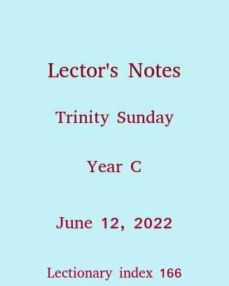 Lector's Notes, Trinity Sunday